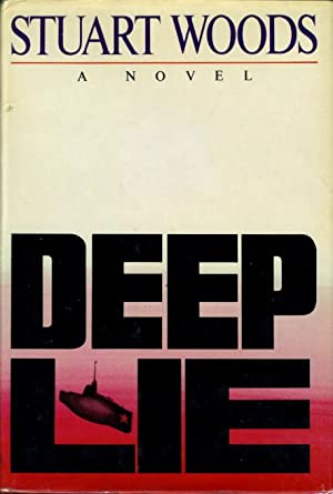 DEEP LIE.: Woods, Stuart.
