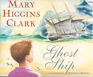 GHOST SHIP: A Cape Cod Story.: Clark, Mary Higgins.