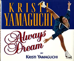 ALWAYS DREAM.: Yamaguchi, Kristi with Greg Brown.