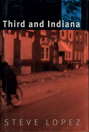 THIRD AND INDIANA.: Lopez, Steve.