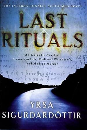 LAST RITUALS.: Sigurdardottir, Yrsa.