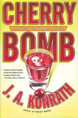 CHERRY BOMB: A Jacqueline 'Jack' Daniels Mystery.: Konrath, J. A.