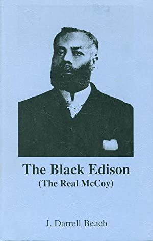 THE BLACK EDISON (The Real McCoy.): Beach, J. Darrell.