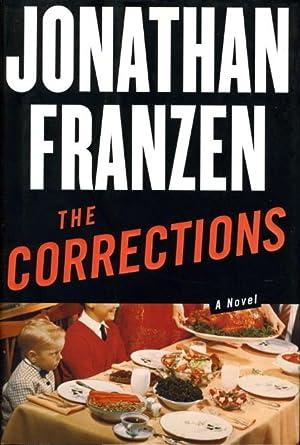THE CORRECTIONS.: Franzen, Jonathan.