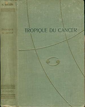 TROPIQUE DU CANCER: Miller, Henry (traduit par Paul Rivert.)