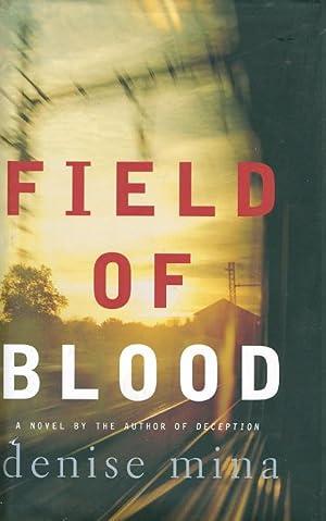 FIELD OF BLOOD.: Mina, Denise.
