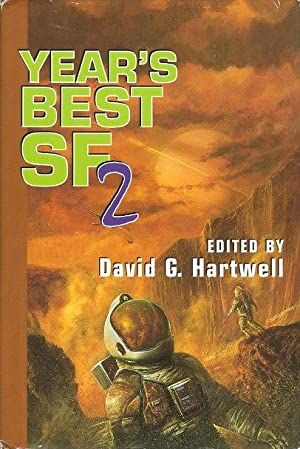 YEAR'S BEST SF 2.: [Anthology, signed] Hartwell, David G, editor, signed. [Benford, Gregory, ...