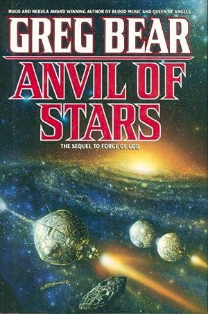 ANVIL OF THE STARS.: Bear, Greg.