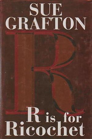 "R"" IS FOR RICOCHET.: Grafton, Sue."