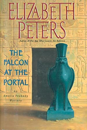 THE FALCON AT THE PORTAL.: Peters, Elizabeth [Barbara Mertz].