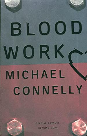 BLOOD WORK: Connelly, Michael.