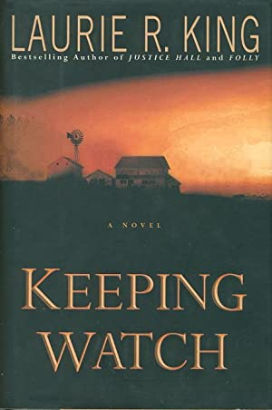 KEEPING WATCH.: King, Laurie.
