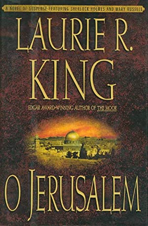 O JERUSALEM.: King, Laurie R.