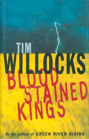 BLOODSTAINED KINGS.: Willocks, Tim