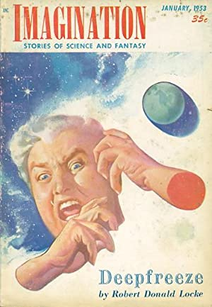 IMAGINATION: STORIES OF SCIENCE AND FANTASY JANUARY 1953 VOLUME 4 NUMBER 1.