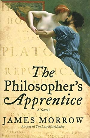 THE PHILOSOPHER'S APPRENTICE.: Morrow, James.