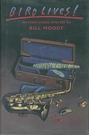 BIRD LIVES!: Moody, Bill.