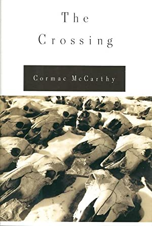 THE CROSSING.: McCarthy, Cormac.