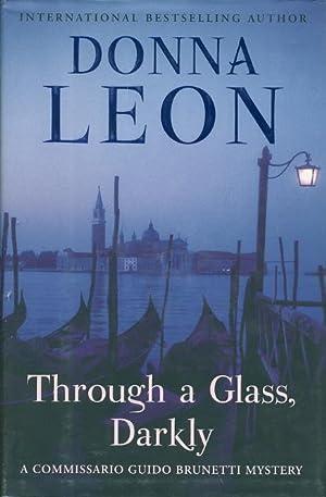 THROUGH A GLASS DARKLY.: Leon, Donna.