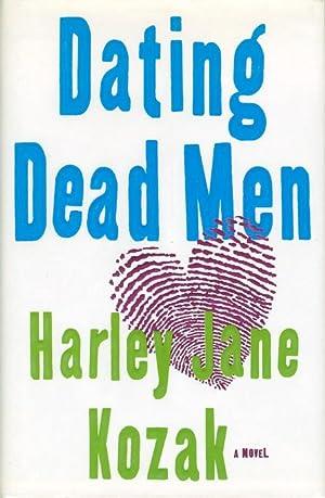 DATING DEAD MEN.: Kozak, Harley Jane.