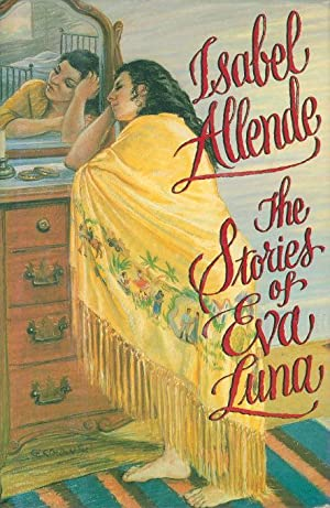 THE STORIES OF EVA LUNA.: Allende, Isabel