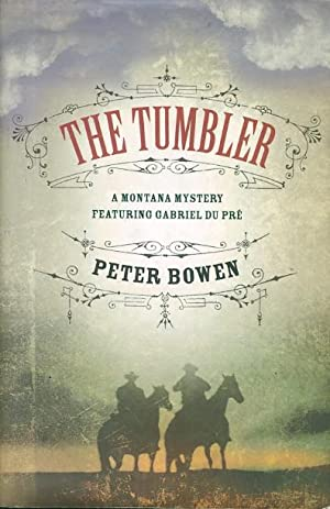 THE TUMBLER.: Bowen, Peter.