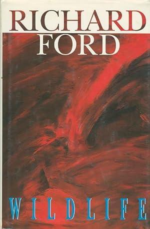 WILDLIFE.: Ford, Richard.