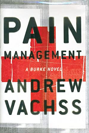 PAIN MANAGEMENT.: Vachss, Andrew.