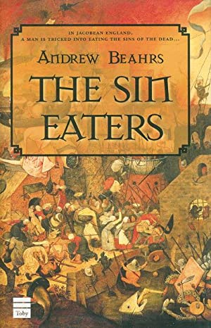 THE SIN EATERS.: Beahrs, Andrew.