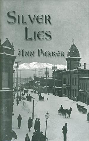 SILVER LIES.: Parker, Ann.