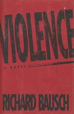 VIOLENCE: Bausch, Richard