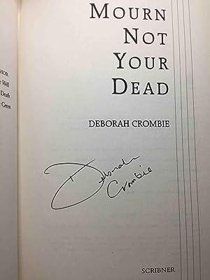 MOURN NOT YOUR DEAD.: Crombie, Deborah