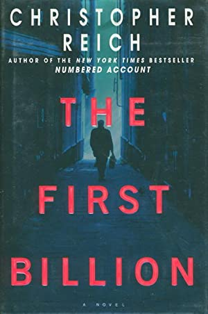 THE FIRST BILLION.: Reich, Christopher.