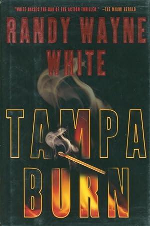 TAMPA BURN.: White, Randy Wayne.