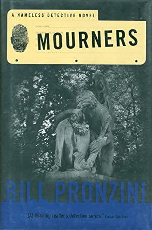 MOURNERS.: Pronzini, Bill