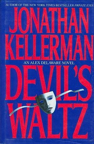 DEVIL'S WALTZ.: Kellerman, Jonathan.