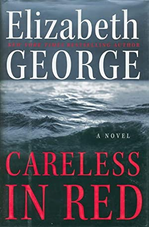 CARELESS IN RED.: George, Elizabeth.