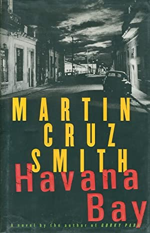 HAVANA BAY.: Smith, Martin Cruz