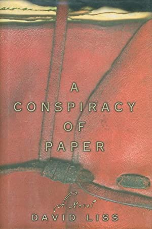 CONSPIRACY OF PAPER.: Liss,David.