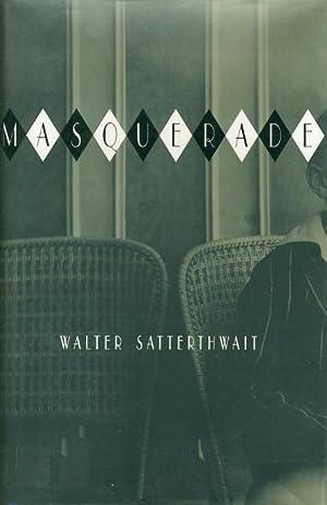 MASQUERADE.: Satterthwait, Walter.