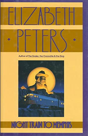 NIGHT TRAIN TO MEMPHIS.: Peters, Elizabeth [Barbara Mertz].