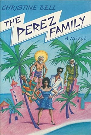 THE PEREZ FAMILY.: Bell, Christine.