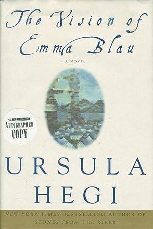 THE VISION OF EMMA BLAU.: Hegi, Ursula.