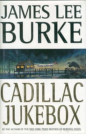 CADILLAC JUKEBOX: Burke, James Lee