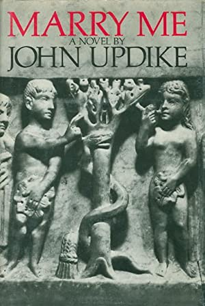 MARRY ME: A Romance.: Updike, John.