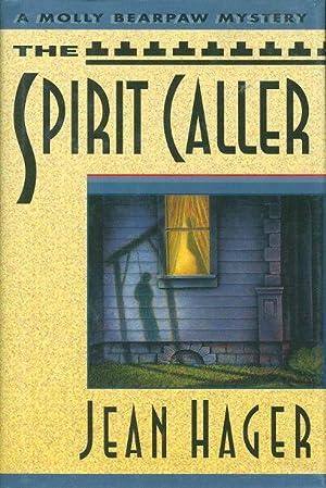 SPIRIT CALLER.: Hager, Jean.