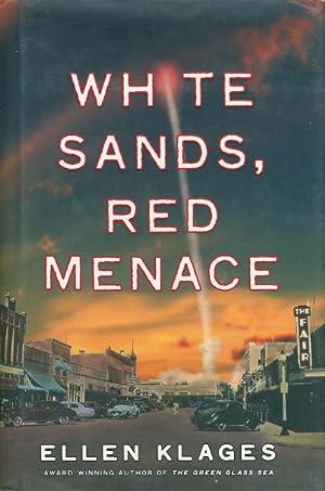 WHITE SANDS, RED MENACE.: Klages, Ellen.