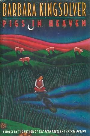 PIGS IN HEAVEN.: Kingsolver, Barbara