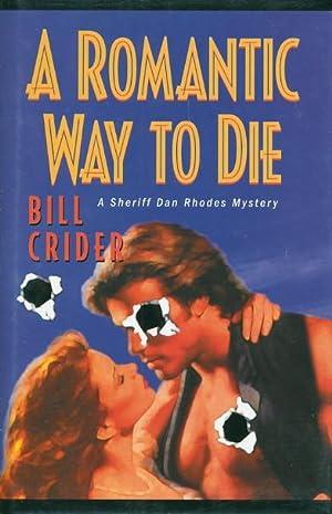 A ROMANTIC WAY TO DIE.: Crider, Bill