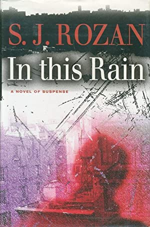 IN THIS RAIN.: Rozan, S. J.